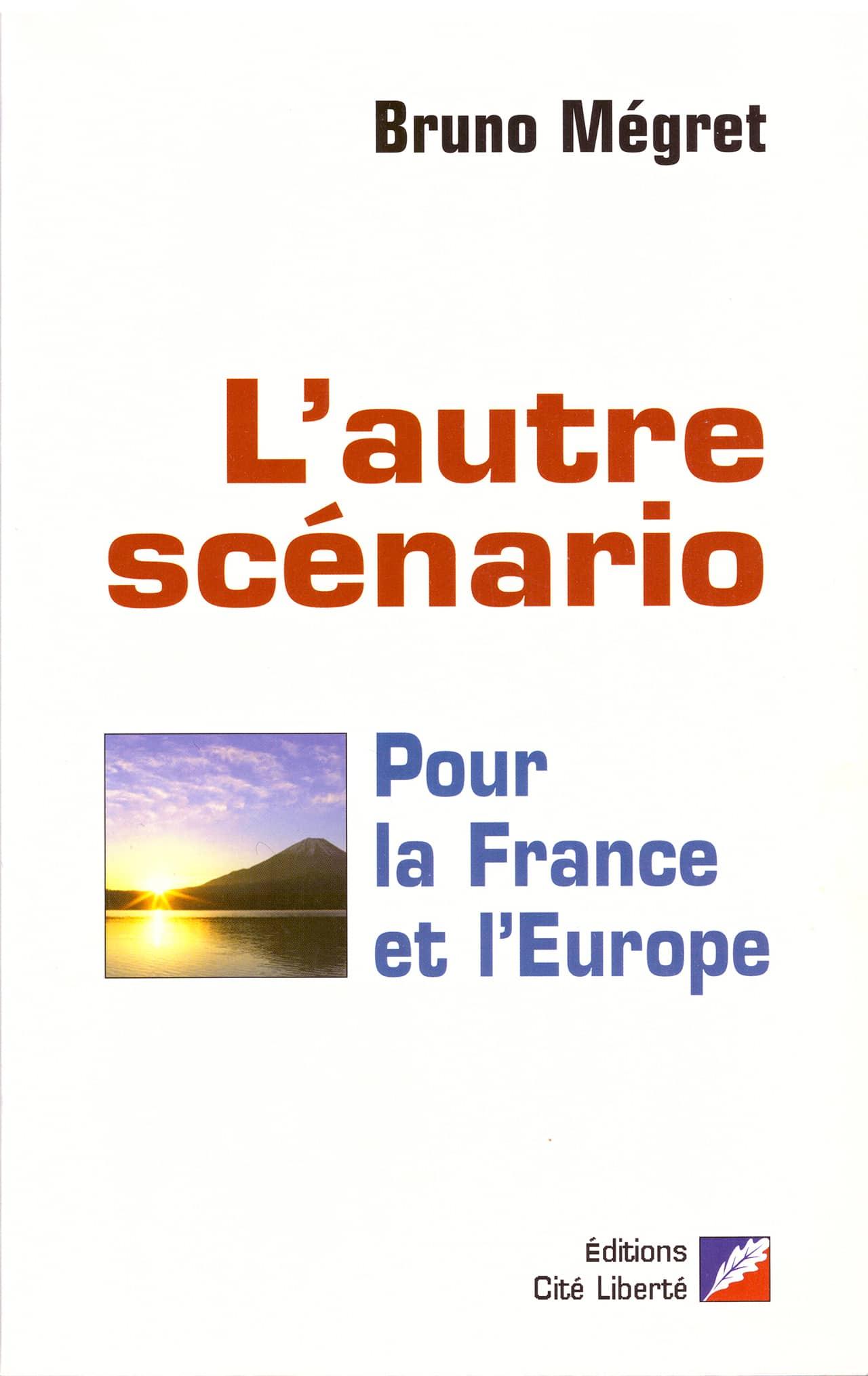 L'autre scénario pour la France et l'Europe